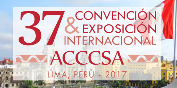 EVENTOSSe acerca la 37 Convención y Exposición Internacional ACCCSA