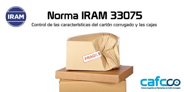 Norma IRAM 33075: Controles sobre las características que deben cumplir las cajas de cartón corrugado